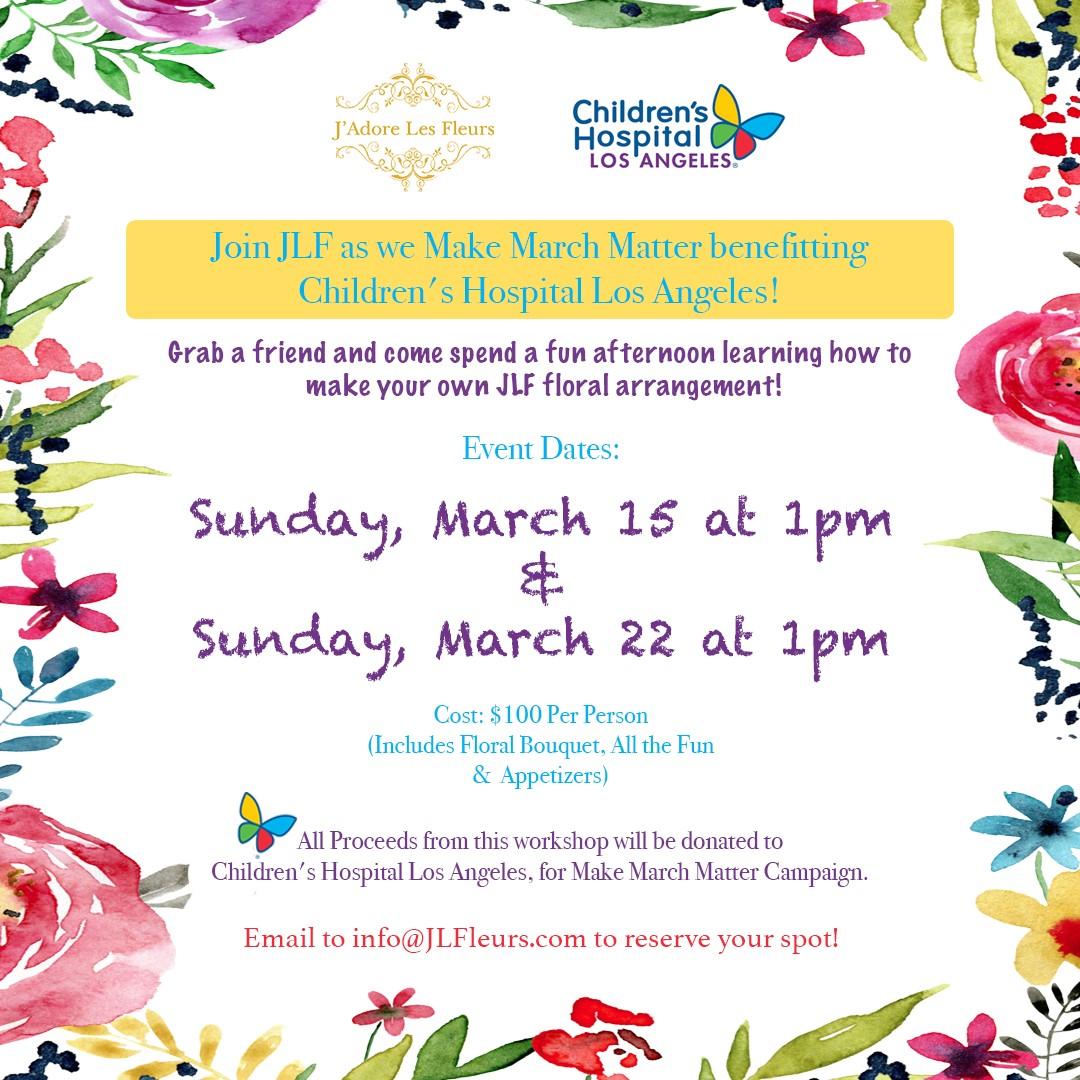 Adore Los Angeles make march matter - j'adore les fleurs | children's hospital